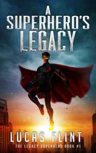 A Superhero's Legacy Cover