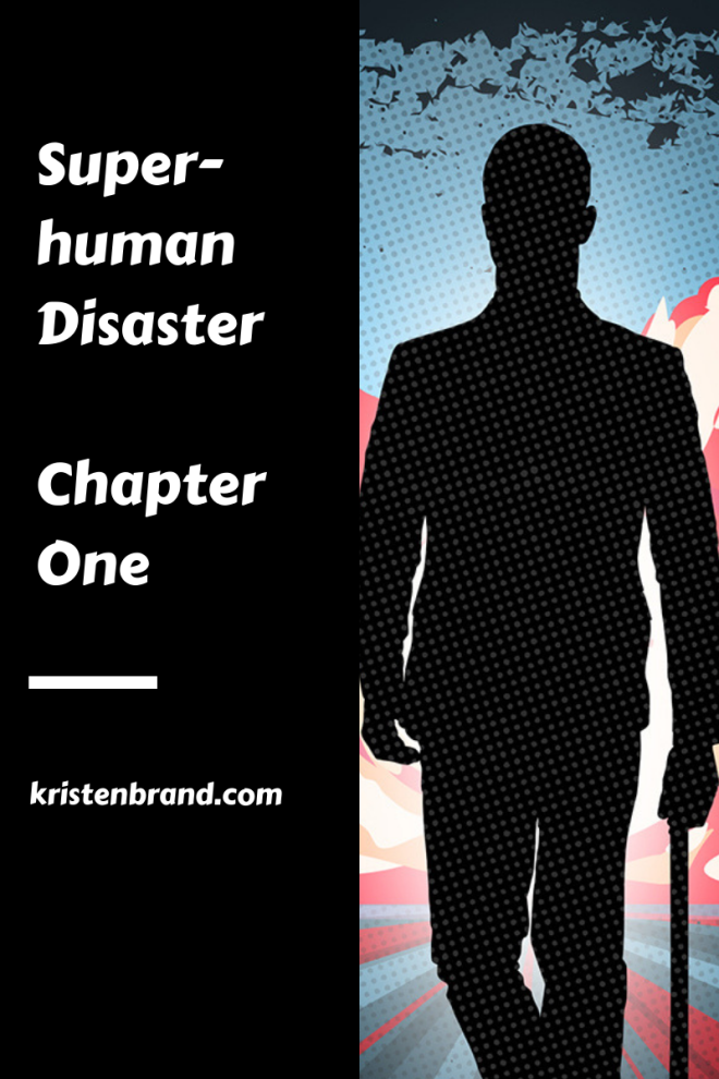 Superhuman Disaster Chapter 1