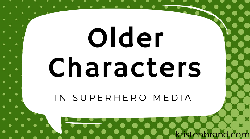 Older Characters in Superhero Media