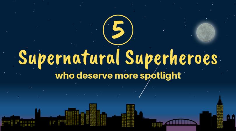 Supernatural Superheroes