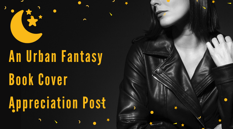 Ladies in Leather Jackets: An Urban Fantasy Book Cover Appreciation Post