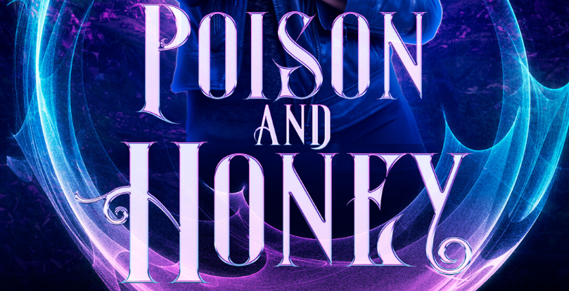 More About Poison and Honey