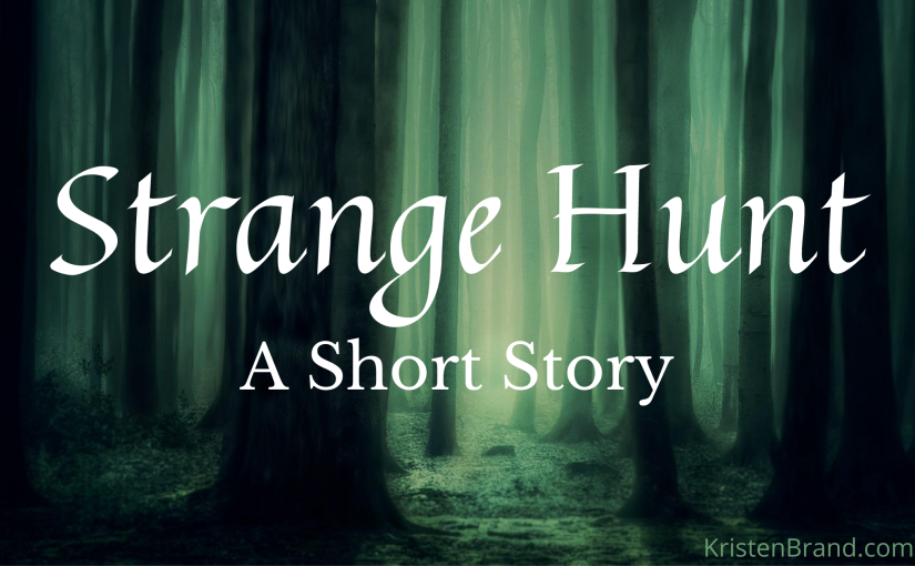Urban Fantasy Short Story: Strange Hunt (Part 1 of 2)