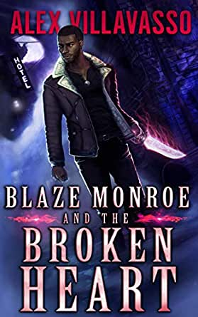 Blaze Monroe and the Broken Heart Cvoer