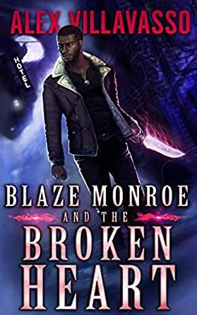 Blaze Monroe and the Broken Heart Cvoer