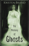 The Memory of Ghosts Cover