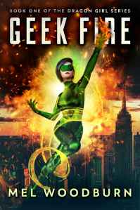 Superhero novel cover showing a teen heroine in a green suit and mask flying and surrounded by fire