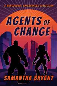 Book cover for superhero novel Agents of Change