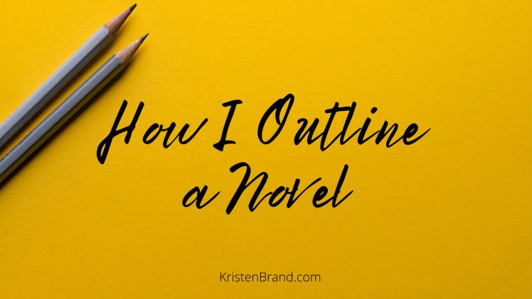 How I Outline a Novel