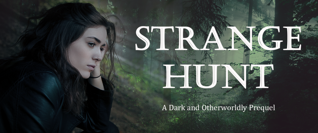 "Banner for urban fantasy short story ""Strange Hunt,"" showing a woman in a forest."