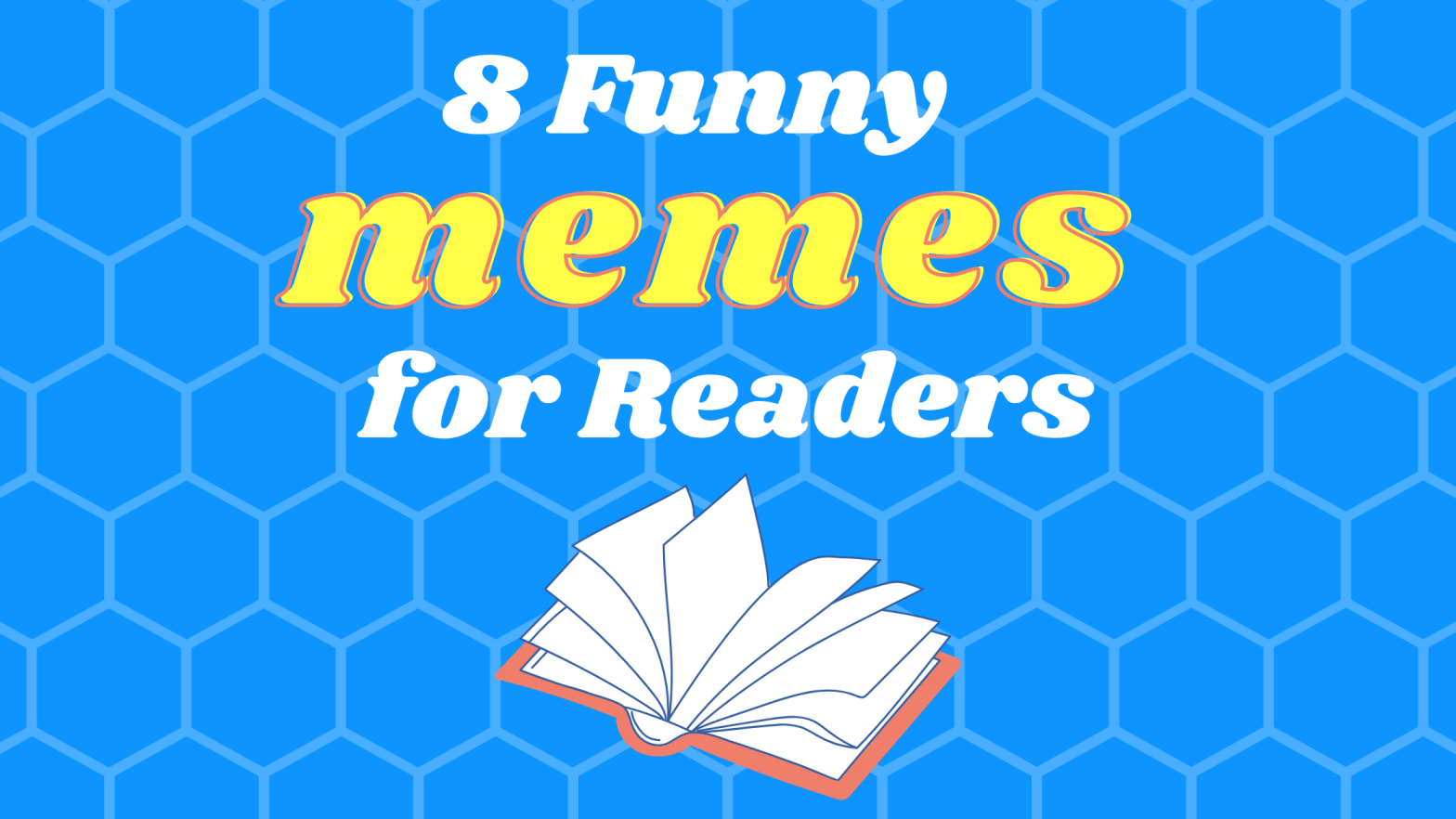 8 Funny Memes for Readers