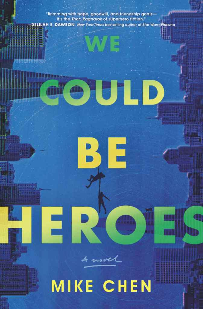 Cover of superhero novel We Could Be Heroes showing two figures hanging from the text