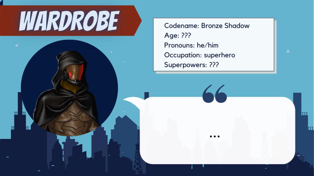 Wardrobe character bio: Bronze Shadow