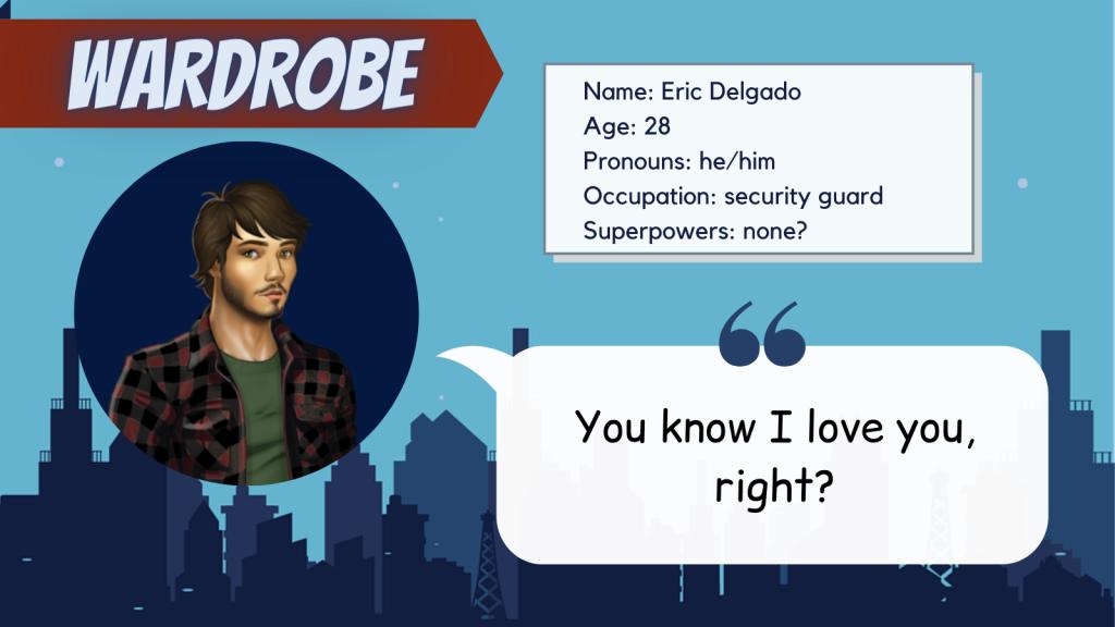Wardrobe character bio: Eric