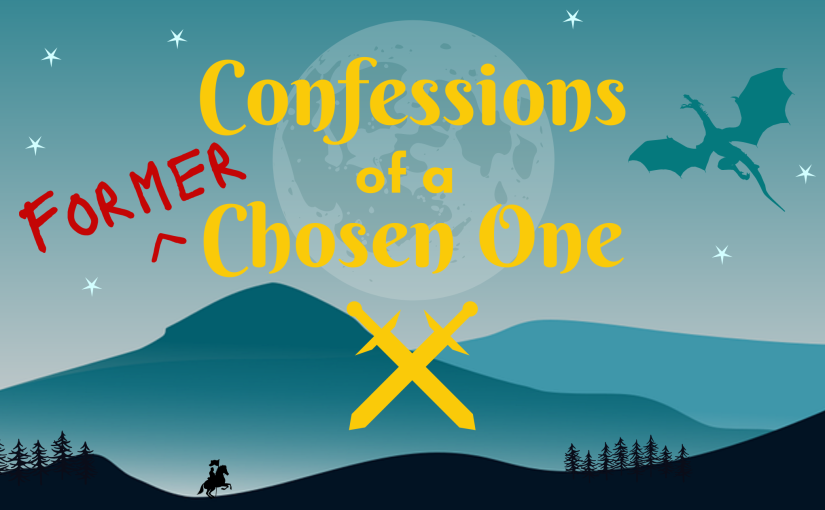 Short Story: Confessions of a Former ChosenOne