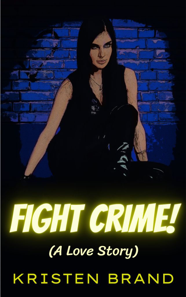 Fight Crime! (A Love Story) Cover (Blue Version)